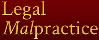 legal malpractice missed deadline